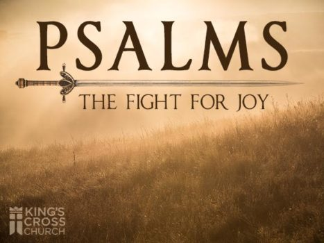 Psalms: The Fight for Joy