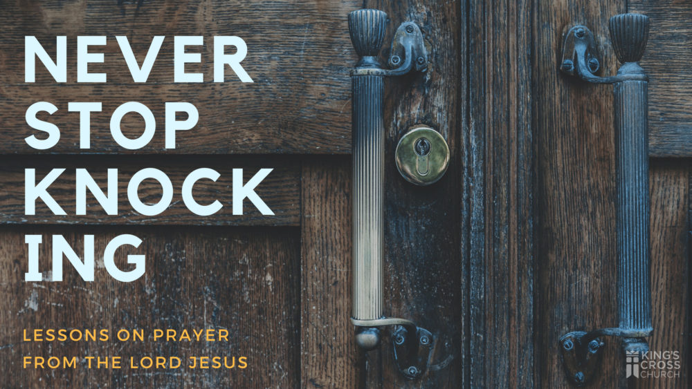 Never Stop Knocking