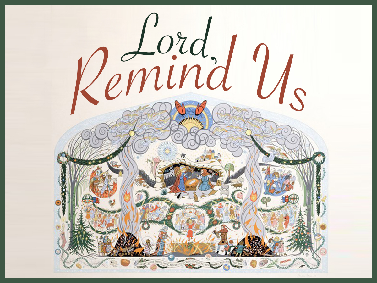 Lord, Remind Us