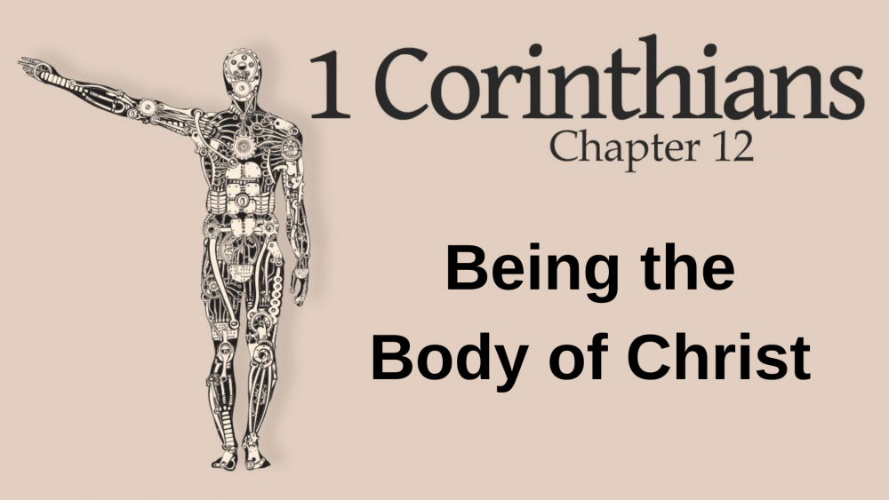 1 Cor 12:1-27 - Being the Body of Christ Image